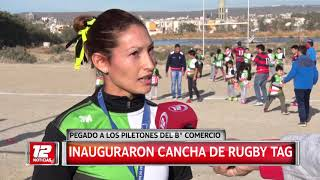 Deportes: Inauguraron cancha de Rugby Tag.