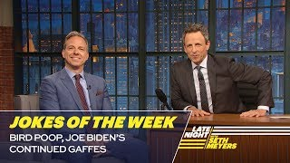 Seth's Favorite Jokes of the Week: Bird Poop, Joe Biden's Continued Gaffes