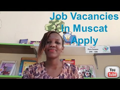 Teaching Job Vacancies In Muscat Oman | How To Get a Job In Oman | Available Jobs In Oman Apply.