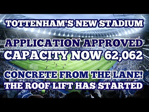 BACK AT TOTTENHAM'S NEW STADIUM! Capacity Now 62,062, Concrete From WHL & Roof Lift: 5 March 2018