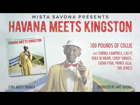 CORNEL CAMPBELL - 100 Pounds of Collie (feat. Various Artists) - Havana Meets Kingston [AUDIO]