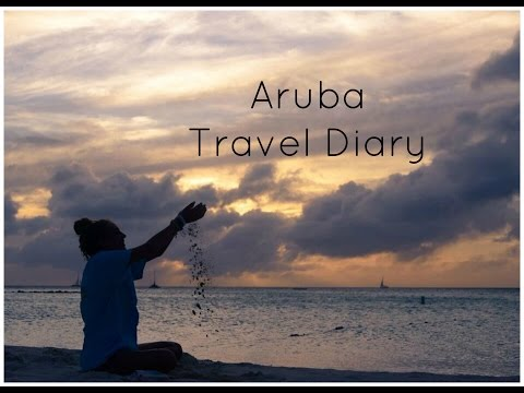 Aruba Travel Diary
