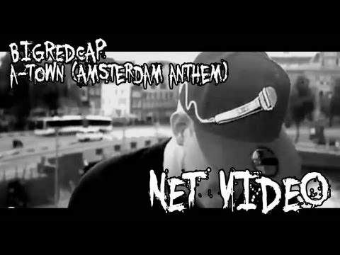 BIGREDCAP - A-Town (Amsterdam Anthem) Official Video