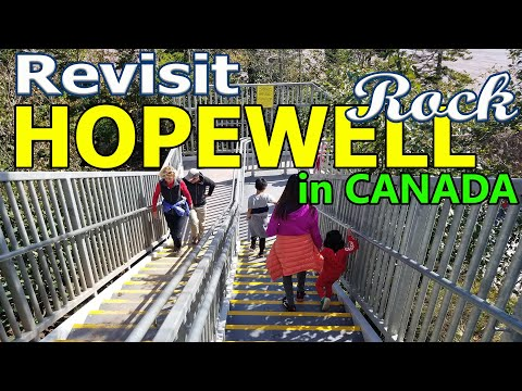 Revisit Hopewell Rock In New Brunswick, Canada