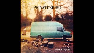 Mark Knopfler - Kingdom of Gold
