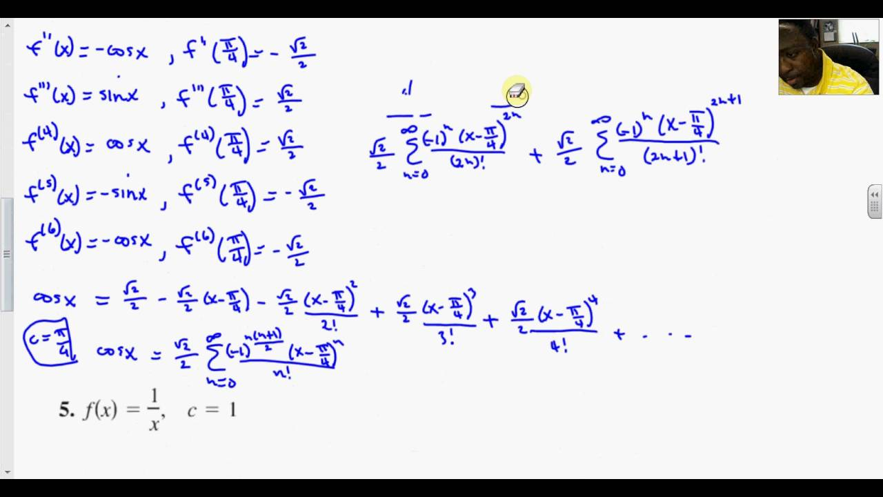 9 10 Taylor and Maclaurin Series Problems