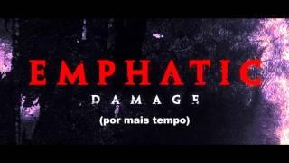 Emphatic - Stronger / Mais Forte  (Tradução) Legendado em PT-BR