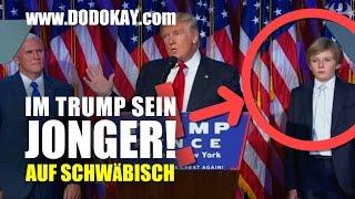 dodokay - Im Trump sein Jonger - Barron Trump auf Schwäbsch
