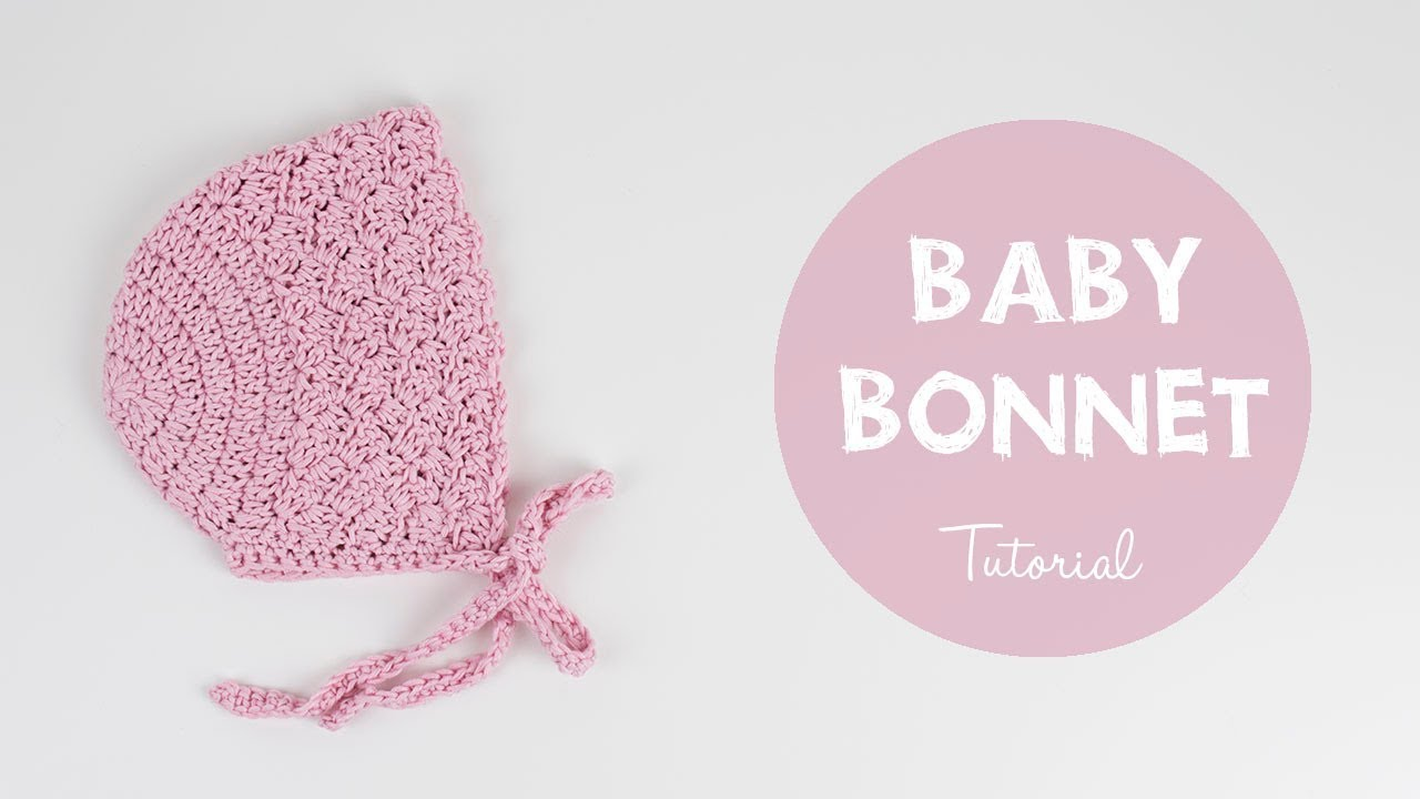 How To Crochet Cute And Easy Baby Bonnet Croby Patterns