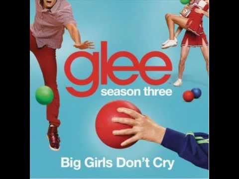 Glee - Big Girls Don't Cry [Full HQ Studio] - Download