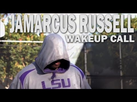 The Comeback 2013:  JaMarcus Russell - Wake Up Call
