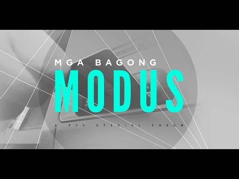 """[Full Video] """"MGA BAGONG MODUS"""" -- A PTV Special Forum [August 26, 2015]"""