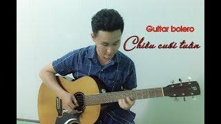 Chiều cuối tuần |Guitar bolero| by Huỳnh guitar