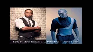 Watch Tank Shots Fired Ft Chris Brown  J Valentine video