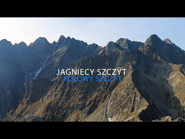 Wspinanie w Tatrach / Jagnięcy Szczyt - Kołowy Szczyt (19.09.2020)