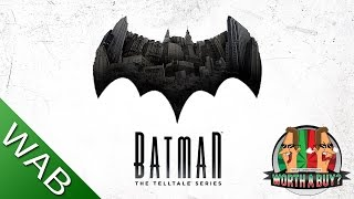 Batman The Telltale Series - Worthabuy? (Episode 1)