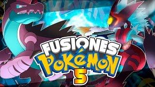 ¡ ESTAS SON INCREÍBLES ! FUSIONES DE POKEMON A LO BESTIA - Fusion Pokémon #5