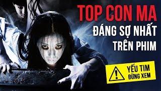 TOP 10 CON MA ĐÁNG SỢ NHẤT TRÊN MÀN ẢNH