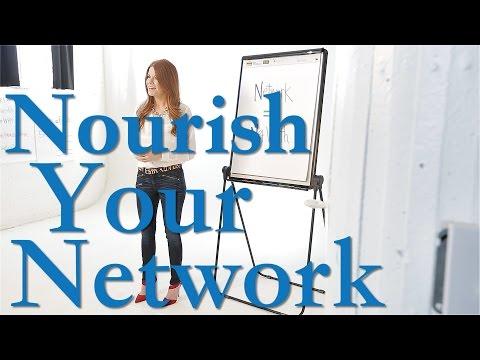 Nourish Your Network!