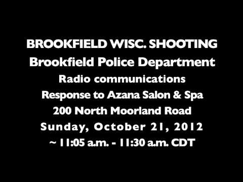 Brookfield, Wisconsin Azana Salon & Spa Police Radio Audio Starting with First Dispatch