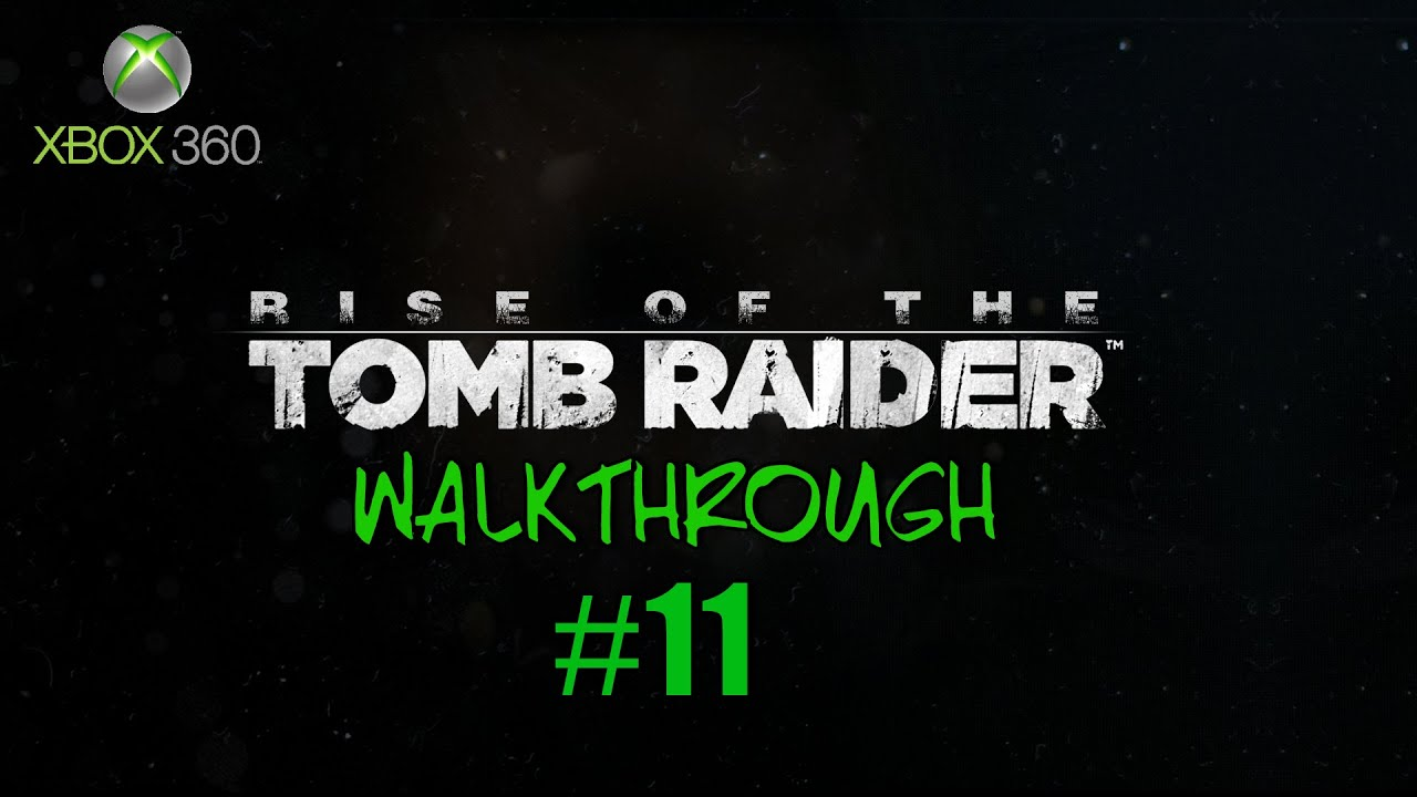 Razorunit Rise Of The Tomb Raider Walkthrough Part 11
