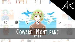 Maika - Coward Montblanc (PT-BR) [DECO*27]