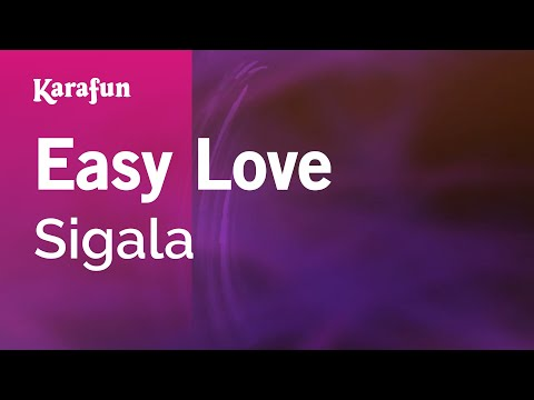 Karaoke Easy Love - Sigala *