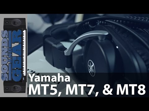 Product Review: Yamaha MT Series Headphones - MT5, MT7, & MT8