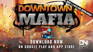 Downtown Mafia - Gang Wars RPG - Android, iOS Latest Promo