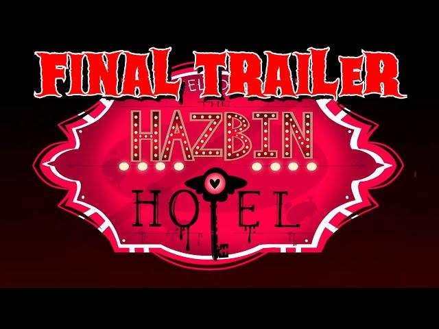 HAZBIN HOTEL (FINAL TRAILER)