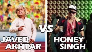 Yo Yo Honey Singh Vs Javed Akhtar Rap Battle | Shudh Desi Raps