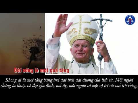 [BÀI HỌC CUỘC SỐNG] - Bài Học Cuộc Sống Từ Đức Thánh Giáo Hoàng Gioan Phaolô II