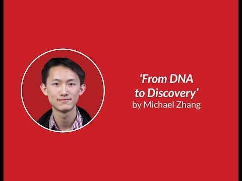 From DNA to Discovery  Michael Zhang