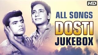 Dosti All Songs Jukebox (HD) | Evergreen Bollywood Songs | Classic Old Hindi Songs