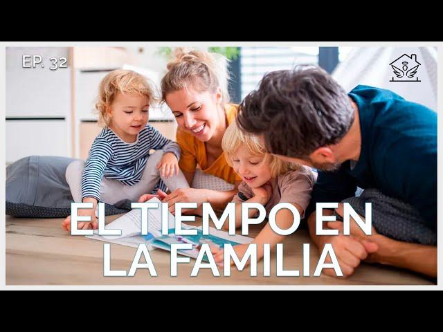 El tiempo en la familia   El ángel de tu hogar