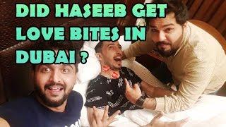 DID HASEEB GET LOVE BITES IN DUBAI? (KHUJLEE FAMILY IN DUBAI)