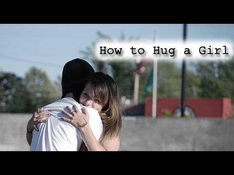 Do You Hug A Girl When You First Meet Them