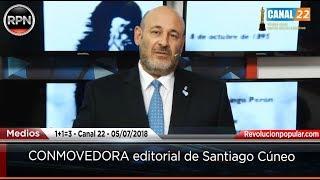 CONMOVEDORA editorial de Santiago Cúneo 05/07/2018