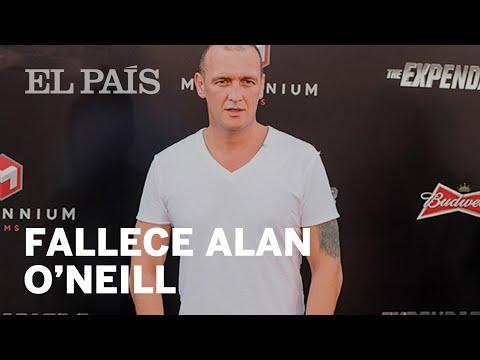 ALAN O'NEILL: El actor ha fallecido a los 47 años