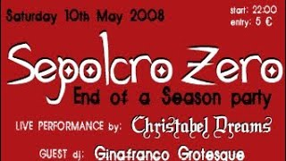 CHRISTABEL DREAMS -Unwound, Padua, Italy, 10 May 2008 - full gig