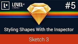 Sketch 3 Tutorials - #5 Styling Shapes With the Inspector