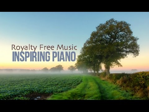 Background Music For Videos,  Inspiring Piano, Cinematic Royalty Free