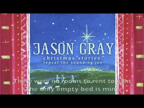 Rest (The Song of the Innkeeper) - Official Lyric Video - Jason Gray