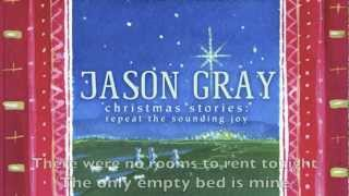 Watch Jason Gray Rest the Song Of The Innkeeper video