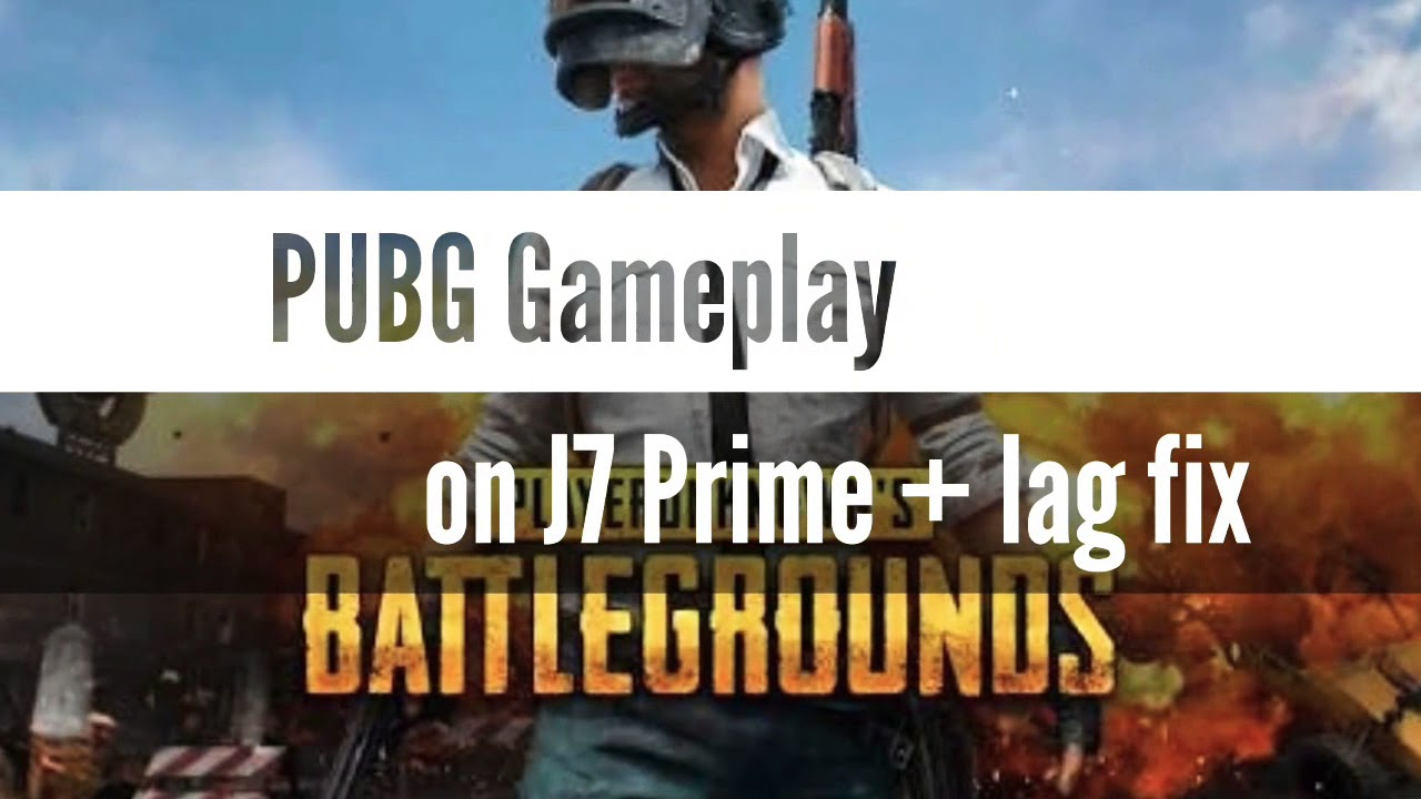 Config Pubg Hd No Lag: PUBG Andriod Gameplay On J7 Prime + Lag Fix & How To