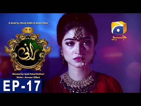 Rani - Episode 17 - Har Pal Geo