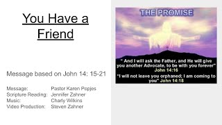 "17 May 2020 - ""You Have a Friend"""
