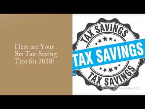 Here are Your Six Tax Saving Tips for 2018