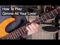 Gimme All Your Lovin'  Rhythm - ZZ Top Guitar Lesson