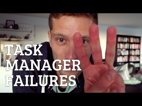 THREE TASK MANAGER FAILURES